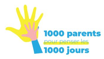 Réinventer l'accompagnement des parents durant les 1000 premiers jours de leur enfant