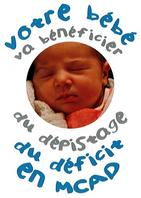 Extension du dépistage néonatal au dépistage à la MCAD à compter du 1er décembre 2020